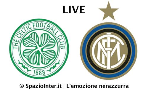 Celtic-Inter LIVE
