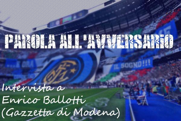 """PAROLA ALL'AVVERSARIO – Enrico Ballotti, Gazzetta di Modena: """"Partita difficile per il Carpi, dell'Inter temo Icardi"""""""