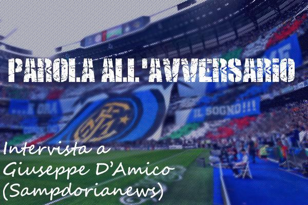 PAROLA ALL'AVVERSARIO - Giuseppe D'Amico, Sampdorianews: