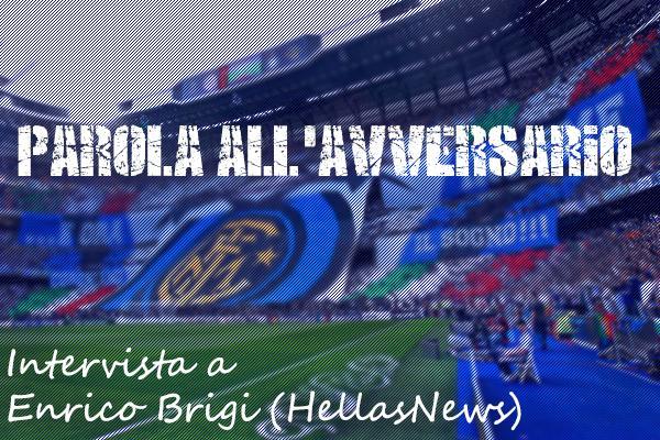 PAROLA ALL'AVVERSARIO - Enrico Brigi, HellasNews:
