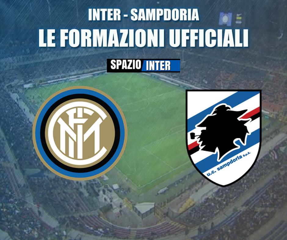 Inter Sampdoria - Ecco le formazioni ufficiali