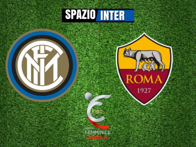 LIVE Inter Women - Roma (1-4, 24';75' Andressa, Tarenzi 28', 54' Thomas, 91' Thestrup) finisce qui, vittoria per le giallorosse