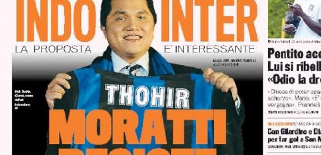 Erick Thohir Gazzetta